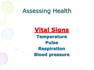 Assessing Health