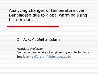 Analyzing changes of temperature over Bangladesh due to global warming using historic data