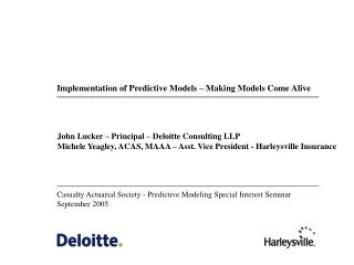 Casualty Actuarial Society - Predictive Modeling Special Interest Seminar September 2005