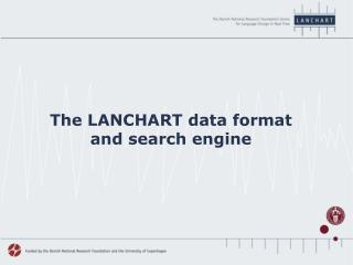 The LANCHART data format and search engine