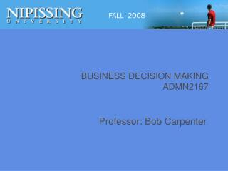 BUSINESS DECISION MAKING ADMN2167