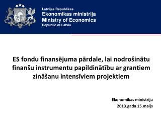 Ekonomikas ministrija 2013.gada  15 .maijs
