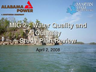 MIG 2 - Water Quality and Quantity Study Plan Review