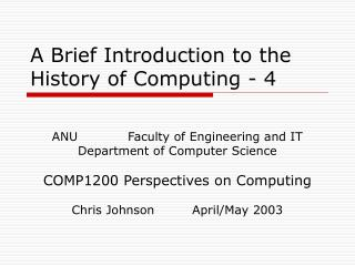 A Brief Introduction to the History of Computing - 4