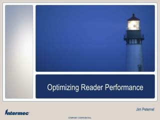 Optimizing Reader Performance