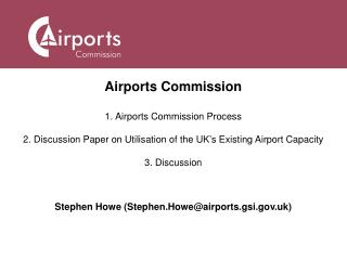 Stephen Howe (Stephen.Howe@airports.gsi.uk)