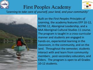First Peoples Academy 'Learning to take care of yourself, your land, and your community'
