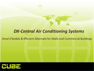 DX-Central Air  Conditioning  Systems