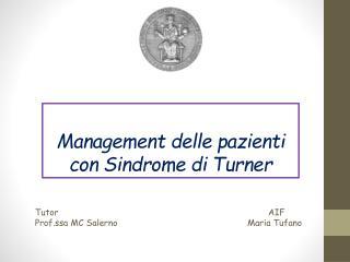 Management delle pazienti con Sindrome di Turner
