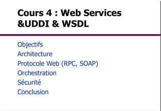 Cours 4 : Web Services UDDI  WSDL