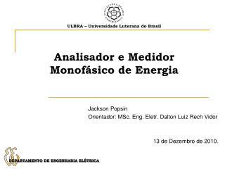 Analisador e Medidor Monofásico de Energia