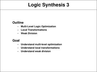 Logic Synthesis 3