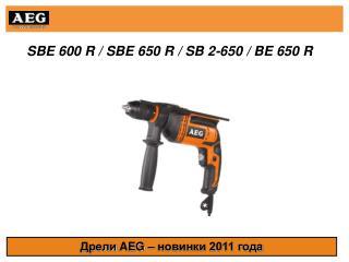 SBE 600 R / SBE 650 R / SB 2-650 / BE 650 R