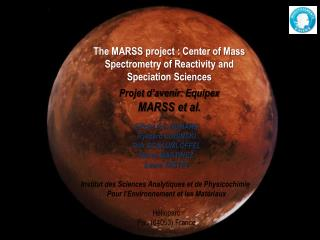 Projet d'avenir:  Equipex MARSS et al.