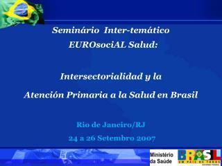 Seminário  Inter-temático   EUROsociAL Salud: Intersectorialidad y la