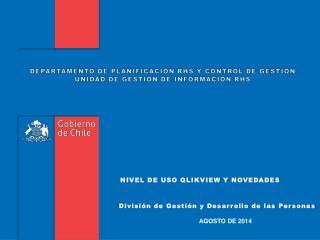 DEPARTAMENTO DE PLANIFICACIÓN RHS Y CONTROL DE GESTIÓN UNIDAD DE GESTIÓN DE INFORMACIÓN RHS