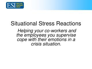 Situational Stress Reactions