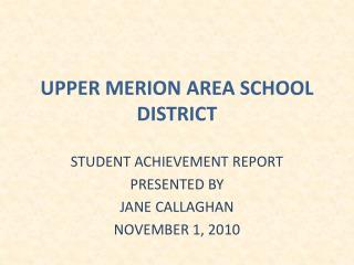 UPPER MERION AREA SCHOOL DISTRICT