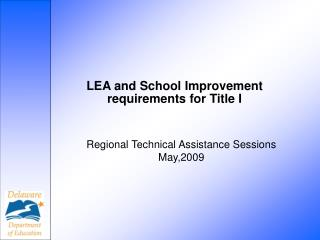 LEA and School Improvement requirements for Title I