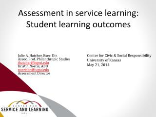 Assessment in service learning:   Student learning outcomes