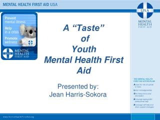 "A ""Taste""  of   Youth  Mental Health First Aid"