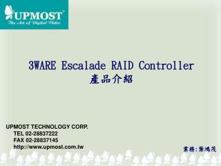 3 WARE Escalade RAID Controller 產品介紹