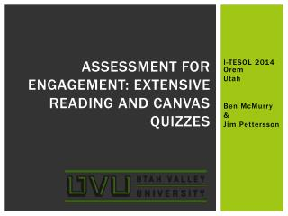 Assessment for Engagement: Extensive Reading and Canvas Quizzes