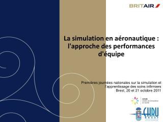 La simulation en aéronautique : l'approche des performances d'équipe