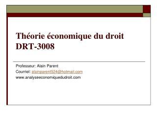 Théorie économique du droit DRT-3008