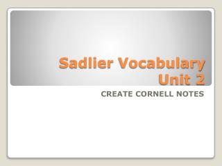 Sadlier  Vocabulary Unit 2