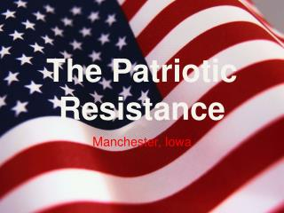 The Patriotic Resistance