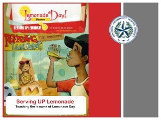 Serving UP Lemonade Teaching the lessons of Lemonade Day