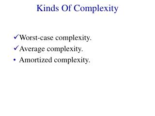 Kinds Of Complexity