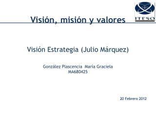 Visión ,  misión  y  valores