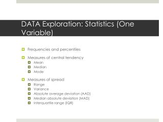 DATA  Exploration : Statistics (One Variable)