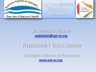 3er. Foro Global de  Telecentros  -   Chile 2011