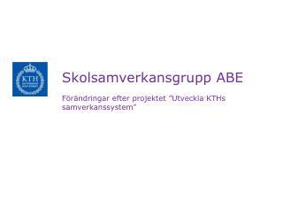 Skolsamverkansgrupp ABE