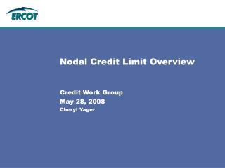 Nodal Credit Limit Overview