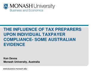 THE INFLUENCE OF TAX PREPARERS UPON INDIVIDUAL TAXPAYER COMPLIANCE- SOME AUSTRALIAN EVIDENCE