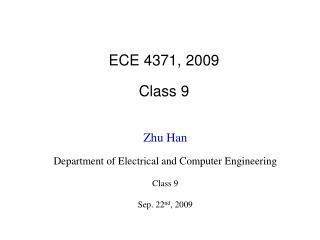 ECE 4371, 2009 Class 9