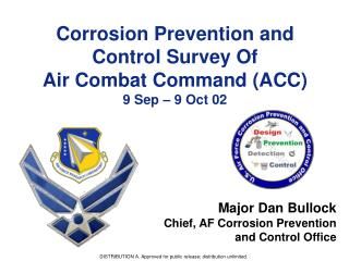Corrosion Prevention and Control Survey Of  Air Combat Command (ACC) 9 Sep – 9 Oct 02