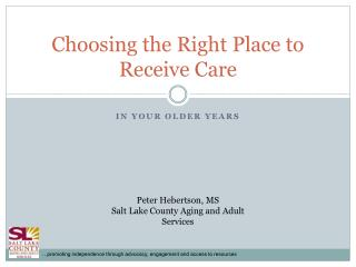 Choosing the Right Place to Receive Care