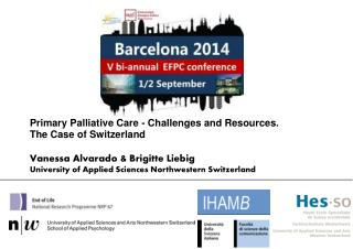 Primary Palliative Care - Challenges and Resources.  The Case of Switzerland
