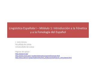 Lingüística Española I – Módulo 1: Introducción a la Fónetica y a la Fonología del Español