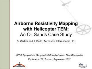 Airborne Resistivity Mapping  with Helicopter TEM: An Oil Sands Case Study