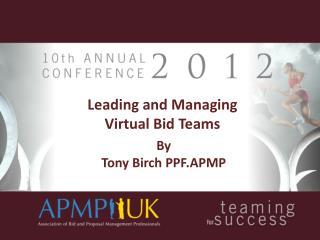 Leading and Managing Virtual Bid Teams