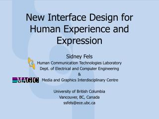 New Interface Design for Human Experience and Expression