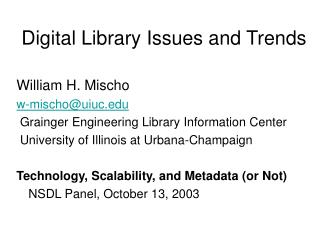 Digital Library Issues and Trends