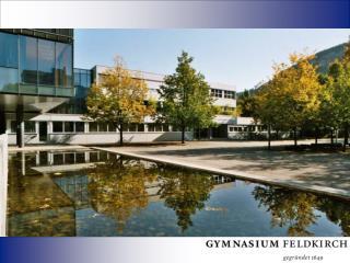 Das Gymnasium Feldkirch