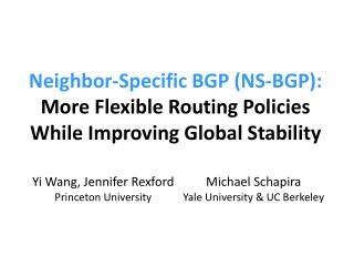 Neighbor-Specific BGP (NS-BGP): More Flexible Routing Policies While Improving Global Stability